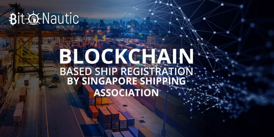blockchain based ship registration by singapore shipping association Blockchain Based Ship Registration by Singapore Shipping Association
