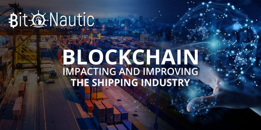 blockchain impacting and improving the shipping industry Blockchain Impacting and Improving the Shipping Industry