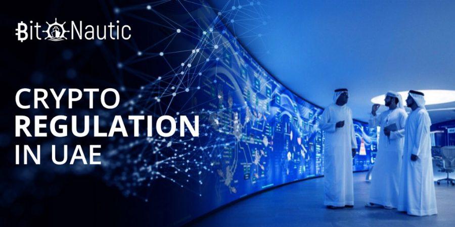 crypto regulation in uae Crypto Regulation In UAE